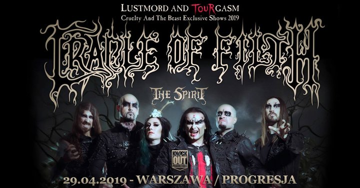 "Cradle Of Filth ""Cruelty And The Beast"" / 29 IV / Warszawa"