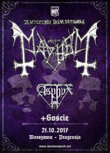 Mayhem, Asphyx + Support / 21 X /